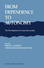 From Dependence to Autonomy: The Development of Asian Universities