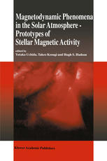 Magnetodynamic Phenomena in the Solar Atmosphere: Prototypes of Stellar Magnetic Activity