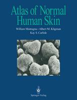 Atlas of Normal Human Skin