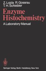 Enzyme Histochemistry: A Laboratory Manual