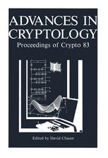 Advances in Cryptology: Proceedings of Crypto 83