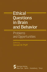 Ethical Questions in Brain and Behavior: Problems and Opportunities