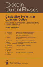 Dissipative Systems in Quantum Optics: Resonance Fluorescence, Optical Bistability, Superfluorescence