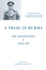 A Trial in Burma: The Assassination of Aung San
