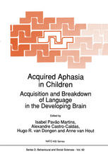 Acquired Aphasia in Children: Acquisition and Breakdown of Language in the Developing Brain