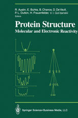 Protein Structure: Molecular and Electronic Reactivity
