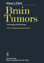 Brain Tumors: Their Biology and Pathology