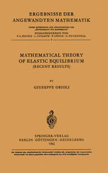 Mathematical Theory of Elastic Equilibrium: Recent Results