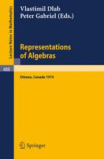 Representations of Algebras: Proceedings of the International Conference Ottawa 1974