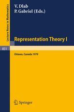 Representation Theory I: Proceedings of the Workshop on the Present Trends in Representation Theory, Ottawa, Carleton University, August 13 – 18, 1979