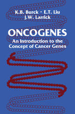 Oncogenes: An Introduction to the Concept of Cancer Genes