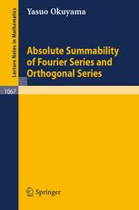 Absolute Summability of Fourier Series and Orthogonal Series