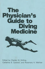 The Physician's Guide to Diving Medicine