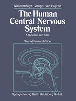 The Human Central Nervous System: A Synopsis and Atlas