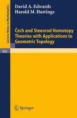 Čech and Steenrod Homotopy Theories with Applications to Geometric Topology
