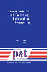 Europe, America, and Technology: Philosophical Perspectives