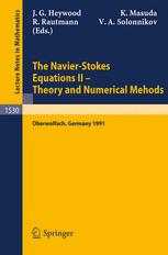 The Navier-Stokes Equations II — Theory and Numerical Methods: Proceedings of a Conference held in Oberwolfach, Germany, August 18–24, 1991