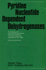 Pyridine Nucleotide-Dependent Dehydrogenases: Proceedings of an Advanced Study Institute held at the University of Konstanz, Germany, September 15–20,