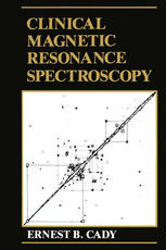 Clinical Magnetic Resonance Spectroscopy