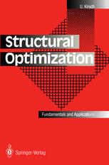 Structural Optimization: Fundamentals and Applications