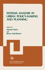 Systems Analysis in Urban Policy-Making and Planning