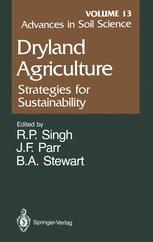 Advances in Soil Science: Dryland Agriculture: Strategies for Sustainability