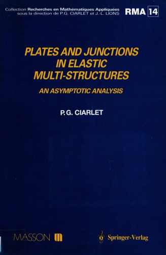 Plates and junctions in elastic multi-structures : an asymptotic analysis