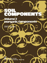 Soil Components: Vol. 2: Inorganic Components