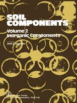Soil Components: Vol. 2: Inorganic Components