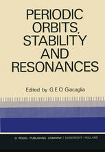 Periodic Orbits, Stability and Resonances: Proceedings of a Symposium Conducted by the University of São Paulo, the Technical Institute of Aeronautics