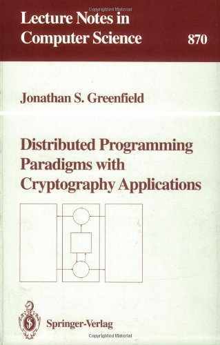 Distributed Programming Paradigms with Cryptography Applications