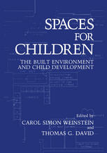 Spaces for Children: The Built Environment and Child Development