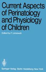 Current Aspects of Perinatology and Physiology of Children