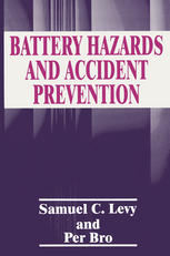 Battery Hazards and Accident Prevention