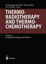 Thermoradiotherapy and Thermochemotherapy: Biology, Physiology, Physics
