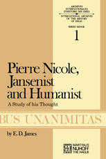 Pierre Nicole, Jansenist and Humanist: A Study of His Thought