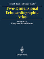 Two-Dimensional Echocardiographic Atlas: Volume 1 Congenital Heart Disease