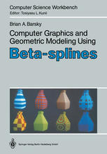 Computer Graphics and Geometric Modeling Using Beta-splines
