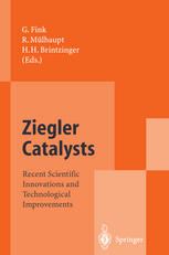 Ziegler Catalysts: Recent Scientific Innovations and Technological Improvements