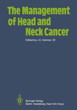 The Management of Head and Neck Cancer