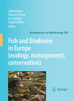 Fish and Diadromy in Europe (ecology, management, conservation): Proceedings of the symposium held 29 March – 1 April 2005, Bordeaux, France