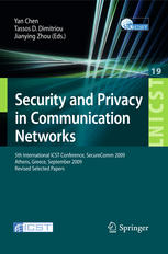 Security and Privacy in Communication Networks: 5th International ICST Conference, SecureComm 2009, Athens, Greece, September 14-18, 2009, Revised Sel