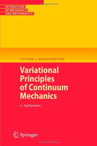 Variational Principles of Continuum Mechanics: II. Applications