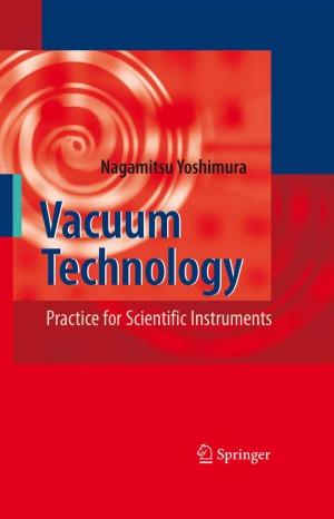 Vacuum Technology - Practice for Scientific Instruments