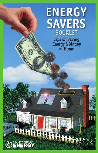 Energy Savers - Tips on Saving Energy and Money at Home
