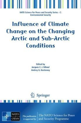 Influence of Climate Change on the Changing Arctic and Sub-Arctic Conditions