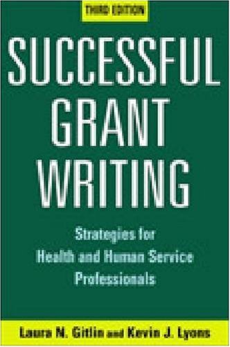 Successful Grant Writing, : Strategies for Health and Human Service Professionals