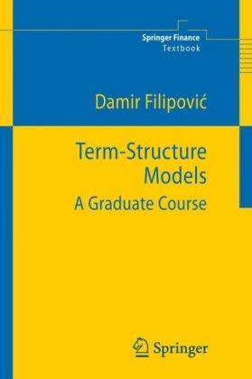 Term-Structure Models: A Graduate Course