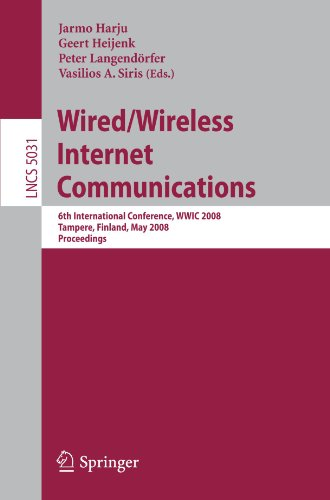 Wired/Wireless Internet Communications: 6th International Conference, WWIC 2008 Tampere, Finland, May 28-30, 2008 Proceedings