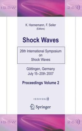 Shock Waves: 26th International Symposium on Shock Waves, Volume 2